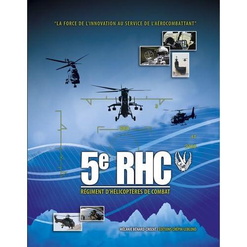 5e Régiment d'hélicoptères de combat : La force de l'innovation au service de l'aérocombattant