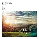 Songtexte von Leeland - Love Is on the Move
