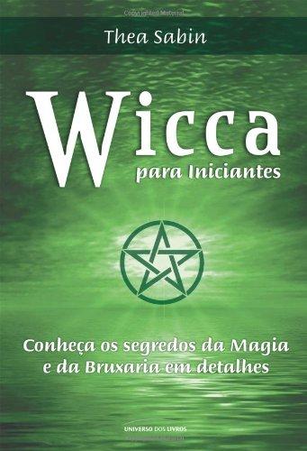 Wicca Para Iniciantes (Em Portuguese do Brasil)