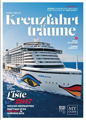 Preisvergleich Produktbild KREUZFAHRTTRÄUME 2017 - Die Kreuzfahrtbibel
