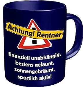 Rahmenlos® Kaffeebecher - Achtung Rentner ! - Fun Tasse Rente Pension Ruhestand