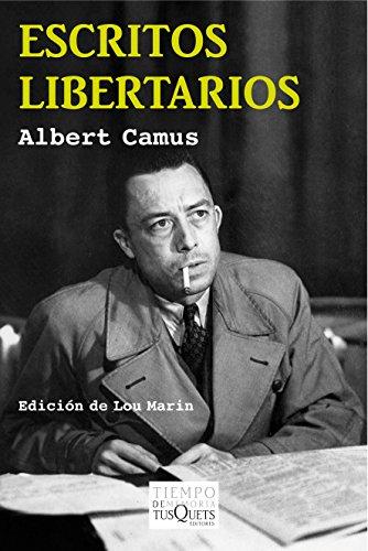 Escritos libertarios (Volumen independiente nº 1) por Albert Camus
