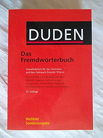 Duden - das Fremdwörterbuch 10. Auflage