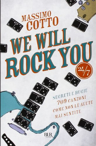 We will rock you. Segreti e bugie.