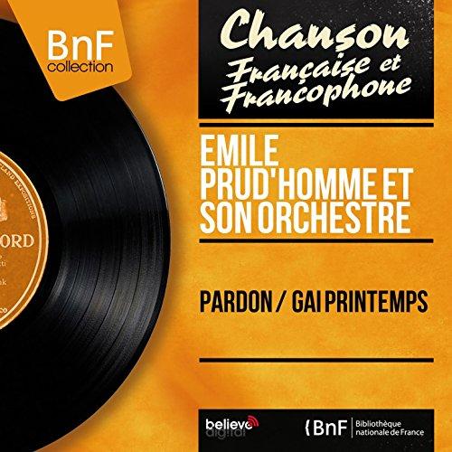 Pardon / Gai printemps (Mono Version)
