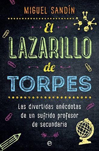 El Lazarillo de Torpes por Miguel Sandín