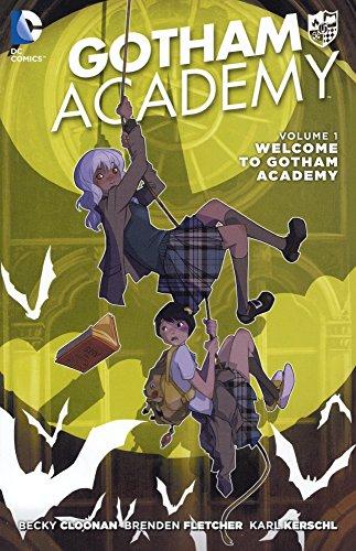 Gotham Academy 1: Welcome to Gotham Academy