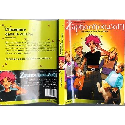 L'inconnue dans la cuisine - Zapnoonoo.com N°1 (Livre enfant dès 10ans)