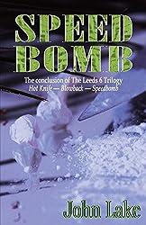 Speed Bomb (The Leeds 6 Trilogy Book 3)