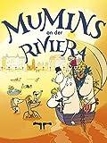 Mumins an der Riviera