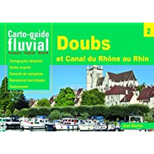 Carto-guide fluvial n°2 : Doubs, canal du Rhône au Rhin et embranchement de Belfort