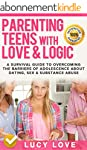 Parenting Teens With Love And Logic:...