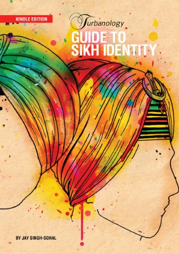 Turbanology: Guide to Sikh Identity (English Edition) por Jay Singh-Sohal
