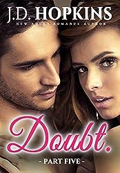 Doubt #5 (The Deception Series)