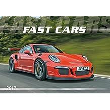 Fast Cars 2017 - Der Sportwagenkalender - Bildkalender quer (49 x 34) - Autokalender - Technikkalender