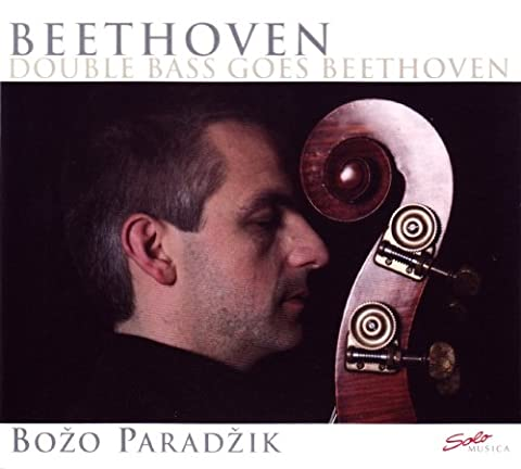 Double Bass Goes Beethoven (Sonata In F/ A/ D Major) (Solo Musica: SM162)