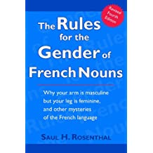 The Rules for the Gender of French Nouns, Revised Fourth Edition (English Edition)