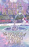 [(The Hazards of Hunting a Duke)] [By (author) Julia London] published on (July, 2006)