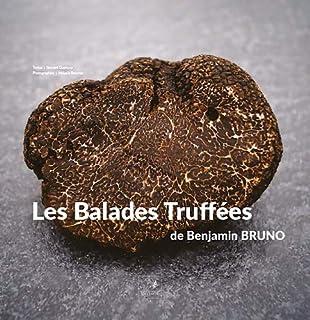 Balades Truffees de Benjamin Bruno (2369930403) | Amazon price tracker / tracking, Amazon price history charts, Amazon price watches, Amazon price drop alerts