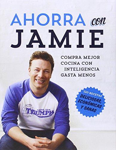 Ahorra Con Jamie (GASTRONOMÍA Y COCINA)