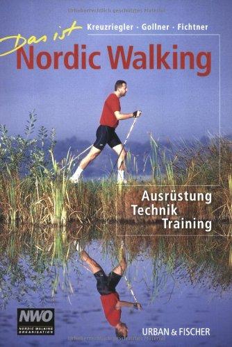 Das ist Nordic Walking: Ausrüstung, Technik, Training