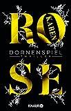 Dornenspiel: Thriller (Die Dornen-Reihe, Band 3) - Karen Rose