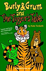 Burly & Grum and The Tiger's Tale (The Burly & Grum Tales Book 5)