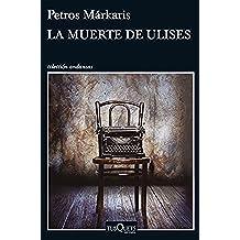 La muerte de Ulises (Volumen Independiente)