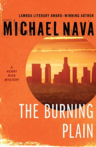 the-burning-plain-the-henry-rios-mysteries
