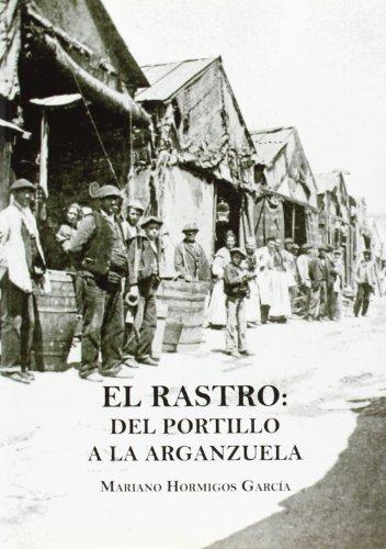 El Rastro: Del Portillo a la Arganzuela
