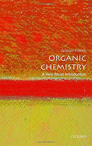 Organic Chemistry: A Very Short Introduction (Very Short Introductions) por Graham Patrick