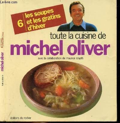 Soupes et gratins d'hiver par Michel Oliver