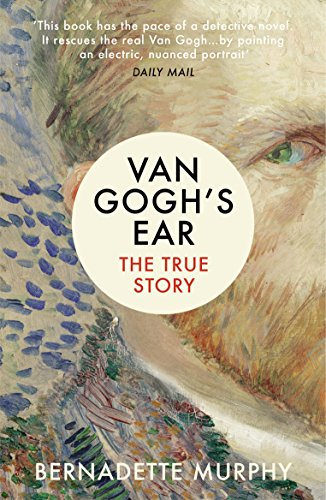 Van Gogh's Ear: The True Story (English Edition)