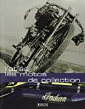 L'Atlas des motos de collection...