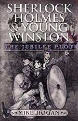 Sherlock Holmes and Young Winston: The Jubilee Plot