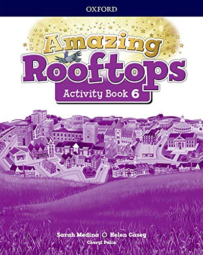 Amazing Rooftops 6 Activity Book Pack