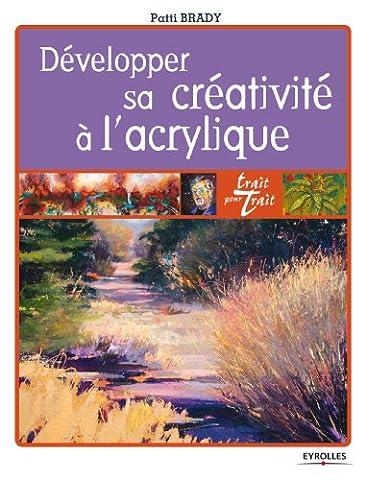 Trait Pour Trait Eyrolles - Développer sa créativité à