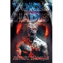Voices From Hades (English Edition)
