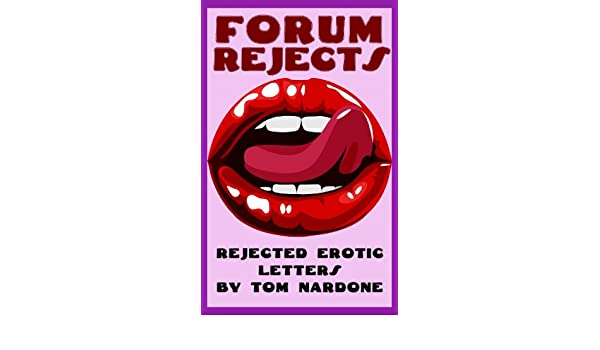 Forum Rejects Rejected Penthouse Forum Letters English Edition