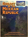 Image de Geology of the Mexican Republic (AAPG Studies in Geology)