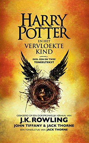 Harry Potter en het Vervloekte Kind Deel een en twee: De officiële tekst van de oorspronkelijke West End-productie (Dutch Edition) por J.K. Rowling