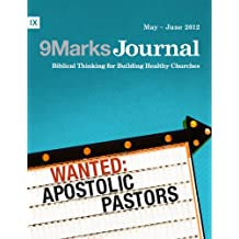Wanted: Apostolic Pastors (9Marks Journal) (English Edition)