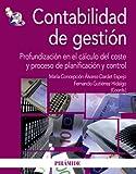 Contabilidad de gestión: Profundización en el cálculo del coste y proceso de planificación y control (Economía y Empresa)