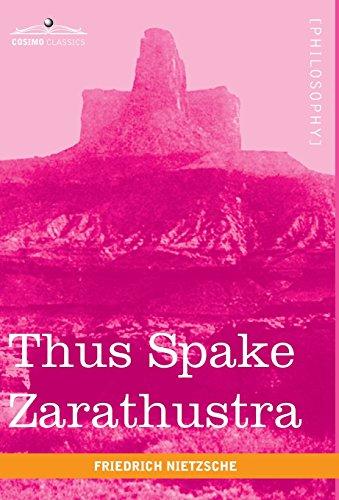 Thus Spake Zarathustra (Cosimo Classics Philogophy)