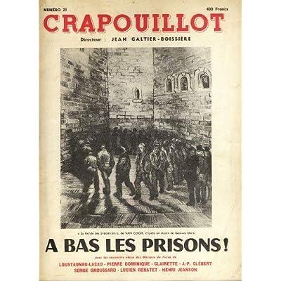 CRAPOUILLOT. A BAS LES PRISONS N 21, 1953