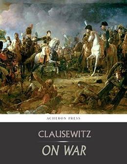 On War: All Volumes by [von Clausewitz, Carl]