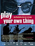 Play Your Own Thing kostenlos online stream