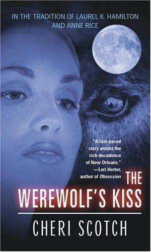 The Werewolf's Kiss (Werewolf Trilogy) by Cheri Scotch (2003-07-21)
