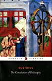 The Consolation of Philosophy (Penguin Classics)