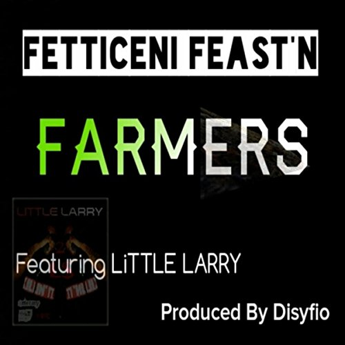 farmers-feat-little-larry-explicit